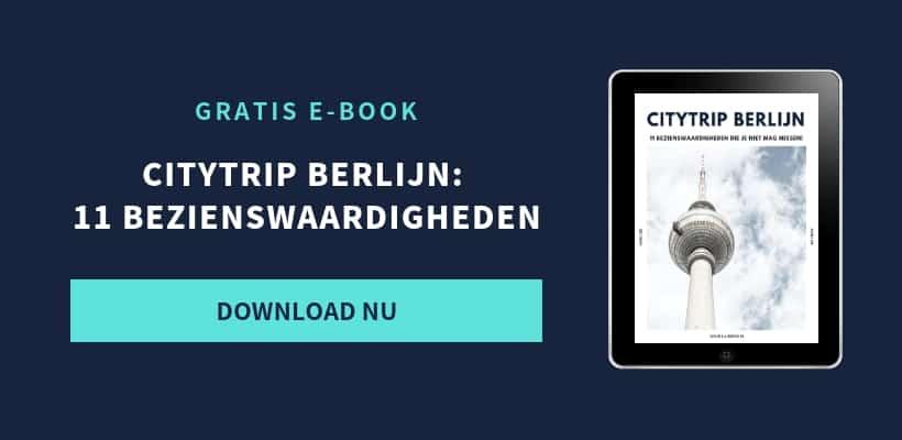 Citytrip Berlijn - 11 bezienswaardigheden - CTA