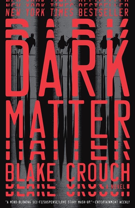 Beste boek dat in in 2017 las - Dark Matter van Blake Crouch - door AGMJ